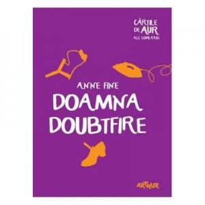 Doamna Doubtfire. Cartile de aur ale copilariei- Anne Fine