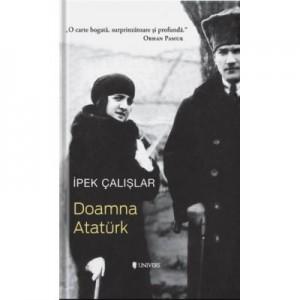 Doamna Ataturk - Ipek Calislar