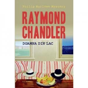 Doamna din lac - Raymond Chandler