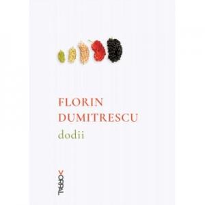 Dodii (paperback) - Florin Dumitrescu