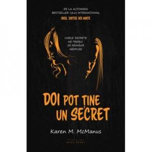 Doi pot tine un secret - Karen M. McManus