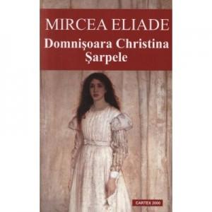 Domnisoara Christina. Sarpele (Mircea Eliade)