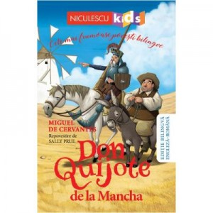 Don Quijote de la Mancha. Cele mai frumoase povesti bilingve. Editie bilingva engleza-romana - Miguel de Cervantes