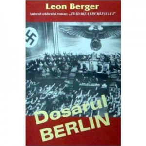 Dosarul Berlin - Leon Berger