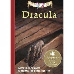 Dracula. Repovestire dupa romanul lui Bram Stoker - Tania Zamorsky