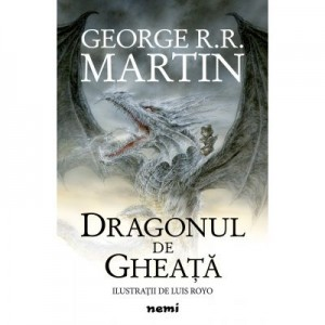 Dragonul de gheata (Hardcover) - George R. R. Martin