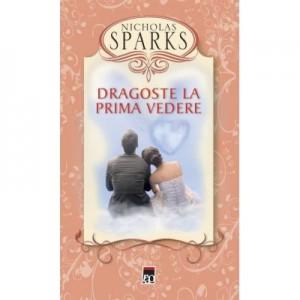 Dragoste la prima vedere - Nicholas Sparks
