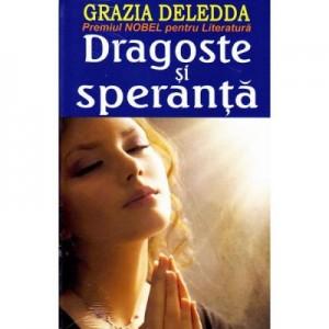 Dragoste si speranta - Grazia Deledda