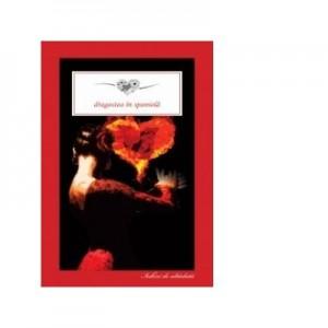 Dragostea in spaniola - Benito Perez Galdos, Leopoldo Alas Clarin, Armando Palacio Valdes