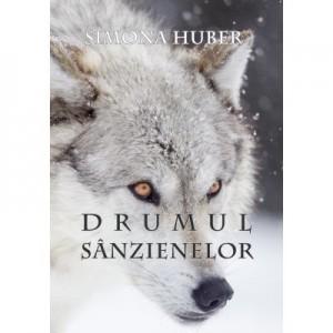 Drumul Sanzienelor (eBook ePUB) - Simona Huber