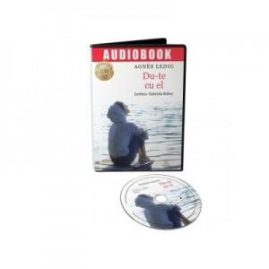 Du-te cu el! (audiobook) - Agnes Ledig