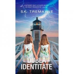 Dubla identitate - S. K. Tremayne