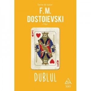 Dublul - F. M. Dostoievski