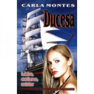 Ducesa - Carla Montes