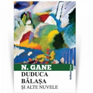 Duduca Balasa si alte nuvele - Nicolae Gane