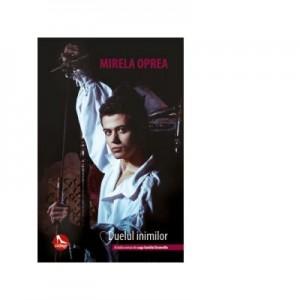 Duelul inimilor - Mirela Oprea