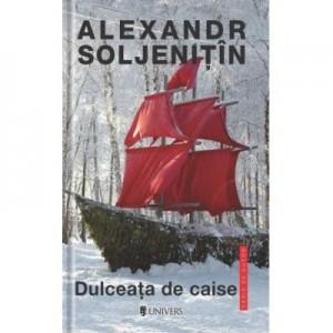 Dulceata de caise - Alexandr Soljenitin
