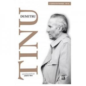 Dumitru Tinu si adevarul Vol. 1. Iesirea din transee 1989-1995 - Andrei Tinu