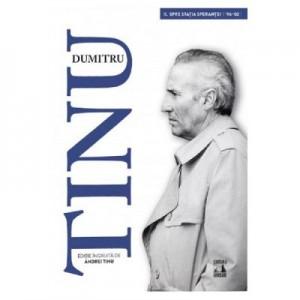 Dumitru Tinu si adevarul Vol. 2. Spre statia sperantei 1996-2002 - Andrei Tinu