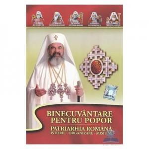 DVD Binecuvantare pentru popor. Patriarhia Romana, istorie-organizare-misiune