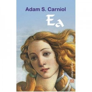 Ea - Adam S. Carniol