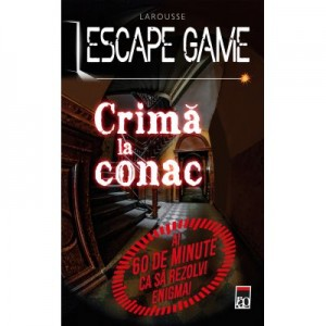 Escape Game. Crima la conac - Larousse