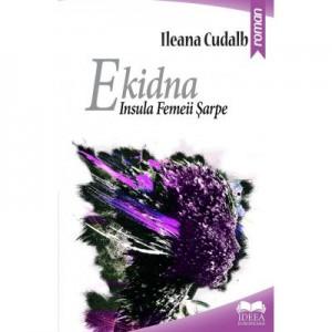 Ekidna. Insula Femeii Sarpe - Ileana Cudalb