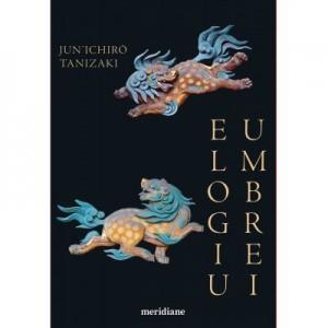 Elogiu umbrei - Jun'ichiro Tanizaki
