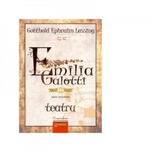 Emilia Galotti - Teatru - Gotthold Ephraim Lessing