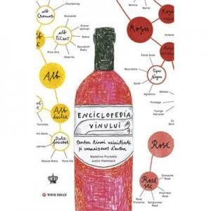 Enciclopedia vinului. O nebunie de vin. Colectia in vino veritas - Madeline Puckette si Justin Hammack