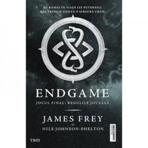 ENDGAME. Jocul final: Regulile jocului - James Frey