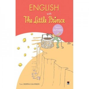 English with The Little Prince. vol. 4 (Autumn) - Despina Calavrezo