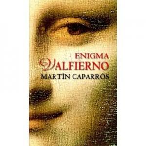Enigma Valfierno (editie de buzunar) - Martin Caparros
