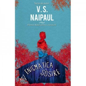 Enigmatica sosire - V. S. Naipaul