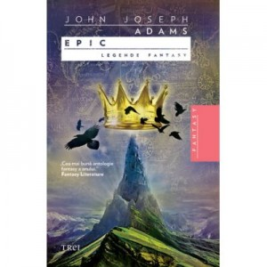 Epic. Legende fantasy - John Joseph Adams