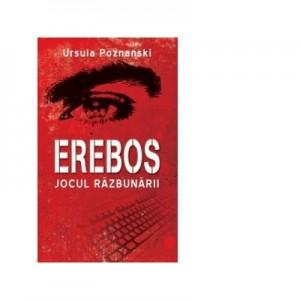 Erebos. Jocul razbunarii - Ursula Poznanski