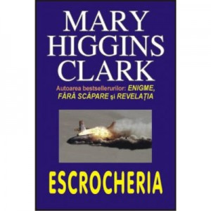 Escrocheria - Mary Higgins Clark