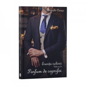 Esenta iubirii, Vol. 2, Parfum de caprifoi - Daniela Cavasi