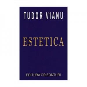 Estetica - Tudor Vianu