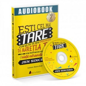 Esti cel mai tare. Audiobook - Jen Sincero