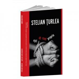 Esti pe cont propriu - Stelian Turlea