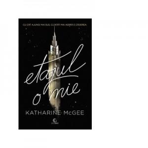 Etajul o mie - Katharine McGee