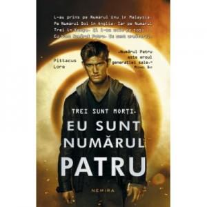 Eu sunt numarul patru (paperback) - Pittacus Lore