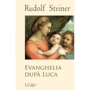 Evanghelia dupa Luca - Rudolf Steiner