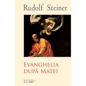 EVANGHELIA DUPA MATEI (RUDOLF STEINER)