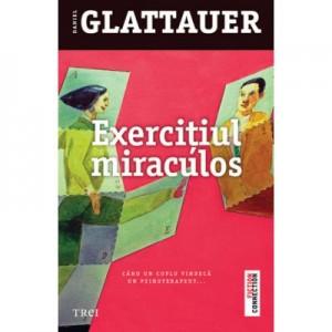 Exercitiul miraculos - Daniel Glattauer. Traducere de Laura Karsch
