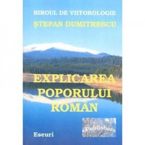Explicarea poporului roman - Stefan Dumitrescu