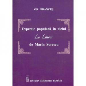 Expresia populara in ciclul La lilieci de Marin Sorescu - Grigore Brancus