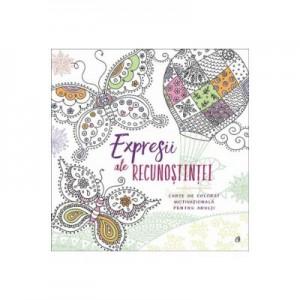 Expresii ale recunostintei. Carte de colorat motivationala pentru adulti