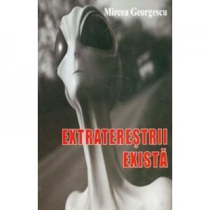 Extraterestrii exista - Mircea Georgescu